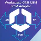 Workspace ONE UEM SCIM Adapter
